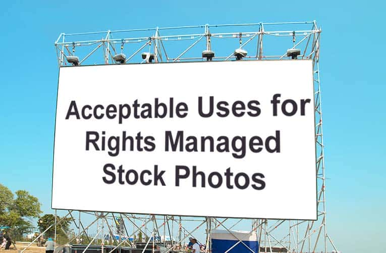 Acceptable Uses for Rights Managed Stock Photos